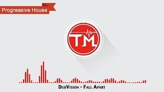 DubVision Fall Apart