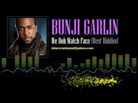 Bunji Garlin - We Doh Watch Face (Best Riddim) [Soca 2002]