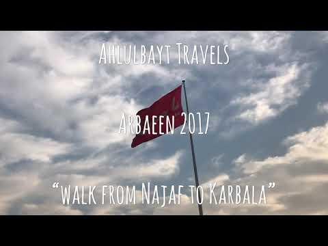 Ahlulbayt Travels Arbaeen Walk from Najaf to Karbala 2017