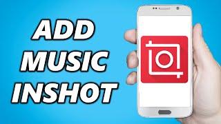How to Add Music on Inshot Editing App! screenshot 4