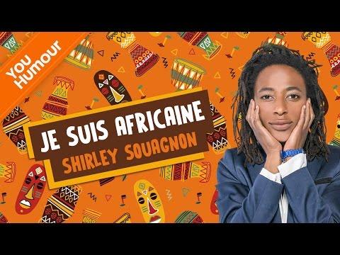 SHIRLEY SOUAGNON - Je suis africaine