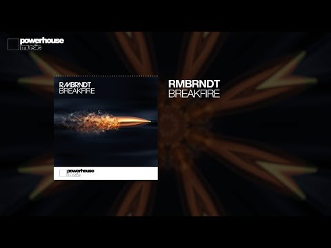 RMBRNDT - Breakfire (Official audio)