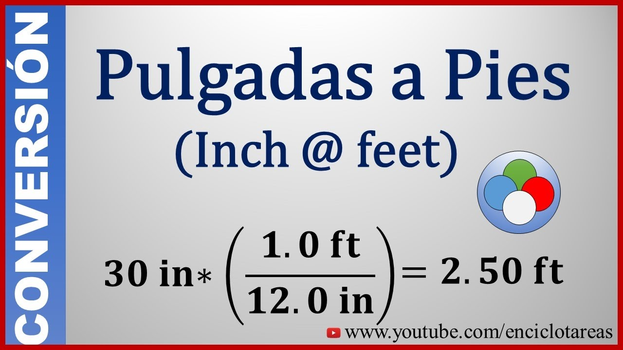 Convertir De Pulgadas A Pies Inch To Feet Youtube