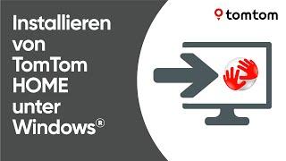 Installieren von TomTom HOME unter Windows®