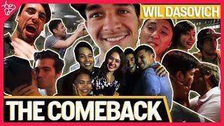 THE COMEBACK (FT. WIL DASOVICH) #WilComeBack