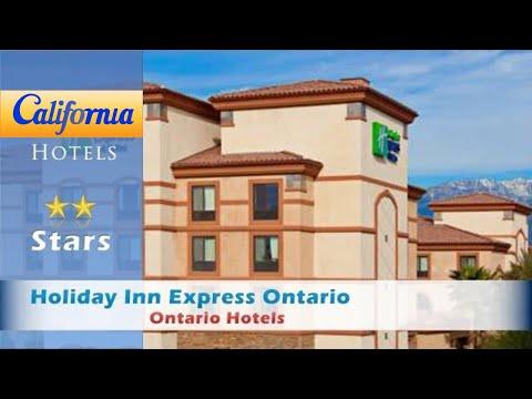 Holiday Inn Express Ontario, Ontario Hotels - California