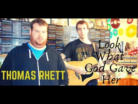 Thomas Rhett - Look What God Gave Her ( Acoustic Cover)