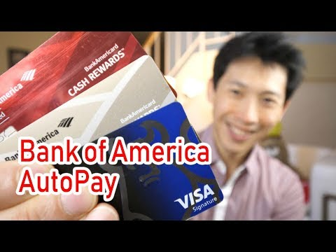 How to Setup AutoPay for Bank of America Credit Cards
