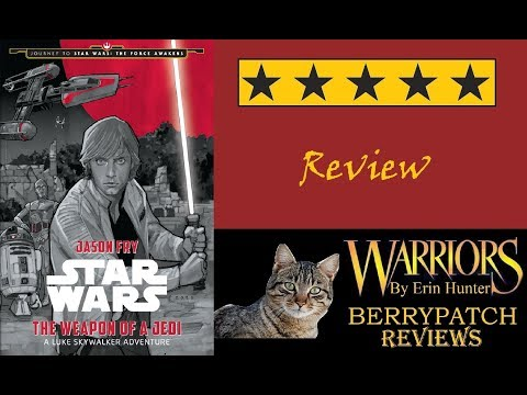 Star Wars: The Weapon of a Jedi by Jason Fry Review  | A Star Wars Review