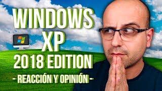Windows XP 2018 Edition reaccin y opinin  La red de Mario