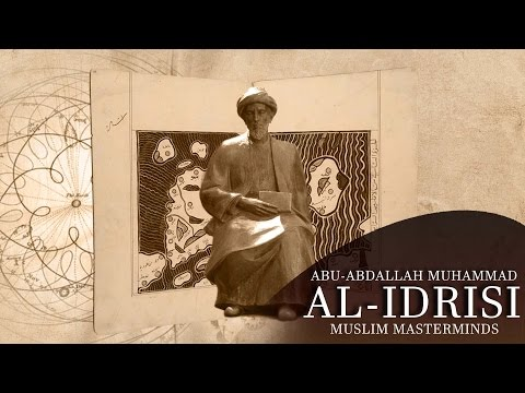 Al Idrissi - The Great Geographer  (Muslim Masterminds)