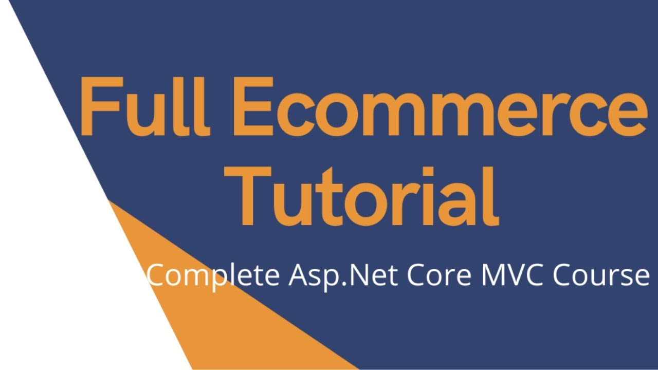 How to build Ecommerce Website step by step for beginners by using Asp.Net Core MVC