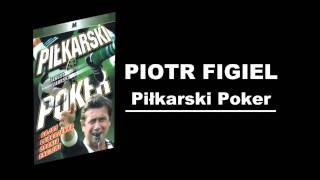 Temat Laguny - Piotr Figiel - Piłkarski Poker