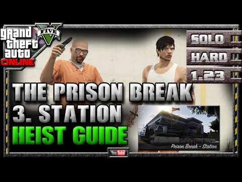 GTA 5 Online Heists - Prison Break - Station Setup Strategy Guide Walkthrough (4 Of 6) GTAV