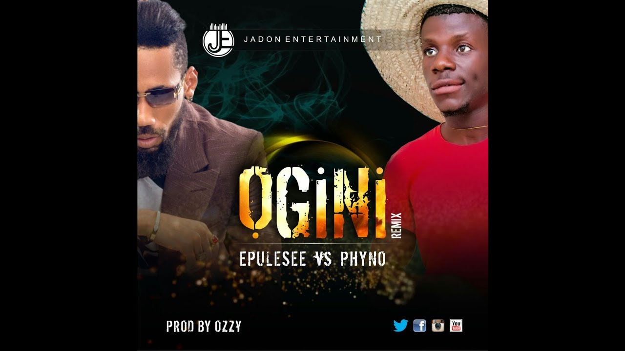 """Download [VIDEO]: Finally Mixed Video of  Phyno Vs Epulesee """"OGINI REMIX"""" OUT"""