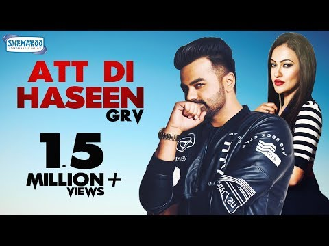 New Punjabi Song | GRV : Att Di Haseen | Official Video [Hd] | Latest Punjabi Song