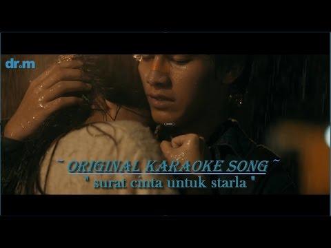 Virgoun- Surat cinta untuk starla karaoke tanpa vokal (original karaoke song)
