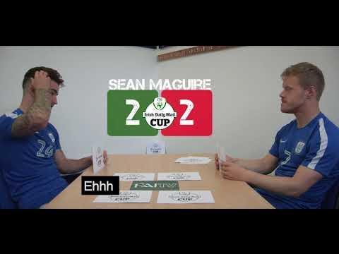 Sean Maguire v Daryl Horgan  FAI Cup Final Quiz