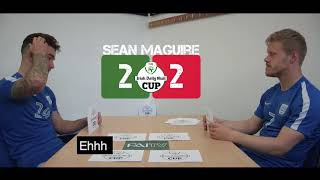 Sean Maguire v Daryl Horgan | FAI Cup Final Quiz