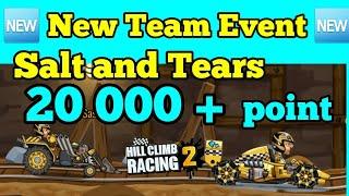 🆕️ New Team Event 🆕️ 🚜 Salt and Tears 🛵 20 000+ point 🚘Hill Climb Racing 2🏍