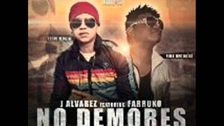Reggaeton Abril 2012 J Alvarez Ft Farruko - No Demores