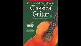 50 Irish Favorites For Classical Guitar