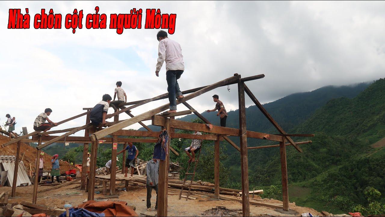 Sửa nhà cho Vàng A Thò ( T - 2 ) | Dựng xong nhà chắc chắn cho A Thò
