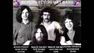 Shave Em Dry / Merlins Flying Hat Band - Coming Of The Lord