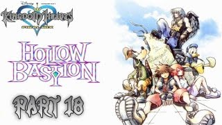Kingdom Hearts: Final Mix -Hollow Bastion (2nd Visit)- Part 18