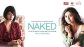 NAKED HDFt Kalki Koechlin and Ritabhari Nominated for Jio Filmfare 2018Short film