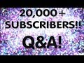 20,000+ Subscribers! Thank You & Q&A!
