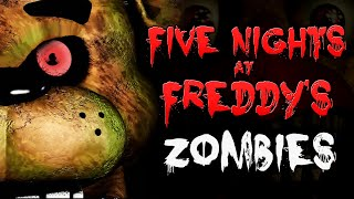 FIVE NIGHTS AT FREDDY'S ZOMBIES (Part 2) ★ Call of Duty Zombies Mod (Zombie Games)