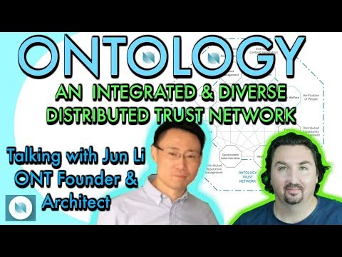 Ontology: The Ultimate Trust Network: Founder Jun Li chats with BlockchainBrad about ONT updates.