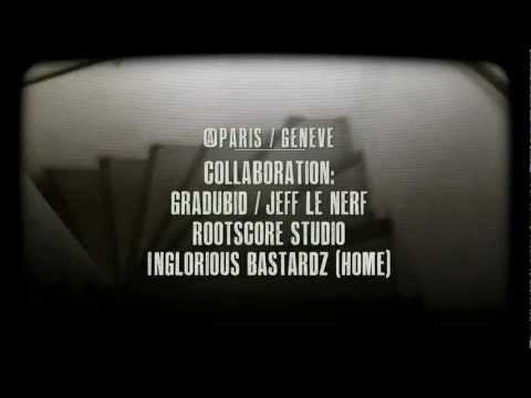 GRADUBID / JEFF LE NERF  Connexion @PARIS/GENEVE  ROOTSCORE STUDIO