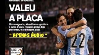 Argentina 3 x 0 Venezuela - Narración: Walter Saavedra ( Rádio 9 ) Eliminatórias - 22/03/2013