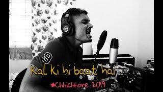 kal ki hi baat hai  chhichhore 2019  cover + guitar lesson