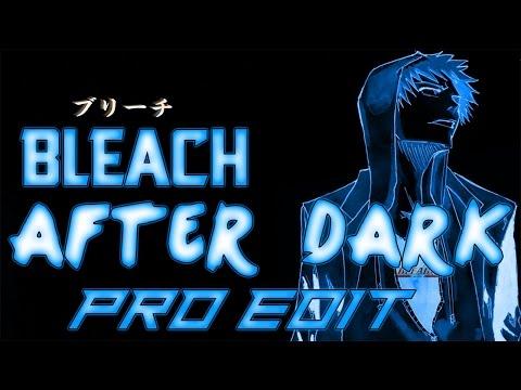 """[English] """"After Dark"""" Bleach OP (Pro Edit)"""