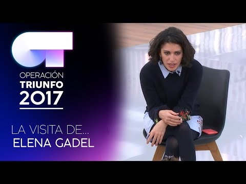 La visita de Elena Gadel | OT 2017