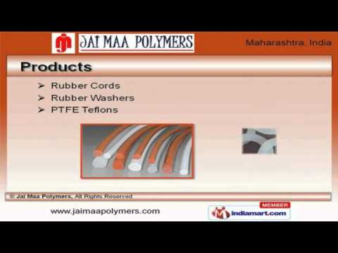 Rubber Products By Jai Maa Polymers, Mumbai