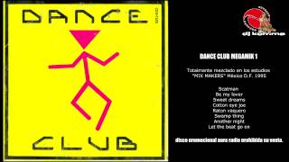 Dance club megamix 1