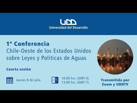 1ª Conferencia Chile-Oeste de los Estados Unidos sobre leyes y políticas de agua (Sesión 4)