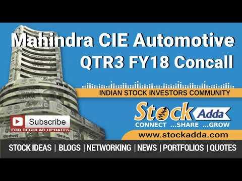 Mahindra CIE Automotive Ltd Investors Conference Call Q3FY18