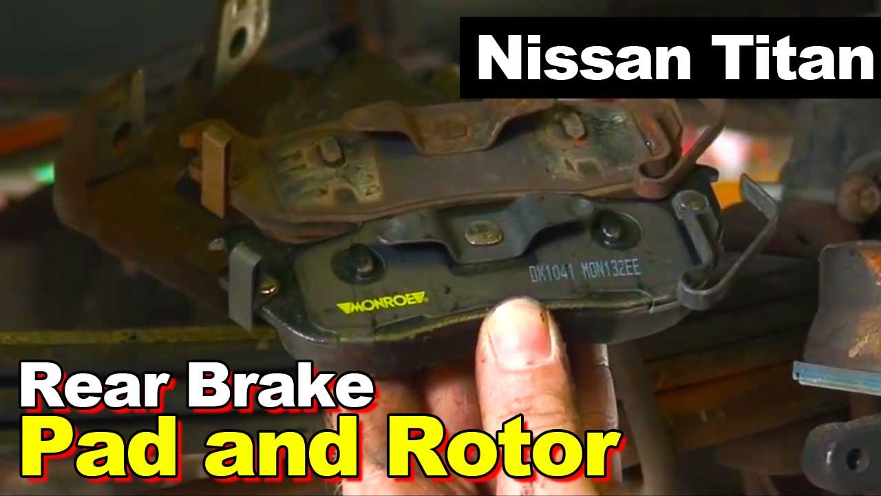 2004 Nissan Titan Rear Brake Pads And Rotors Youtube