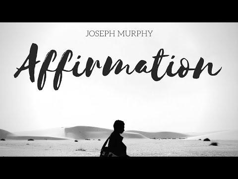 Joseph Murphy - Repeat Affirmations - Meditation - Prayer. Power Of Your Subconscious Mind.
