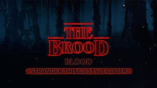 Gangrel & The Brood - Blood (Stranger Things Style Cover) | WWE Theme Cover