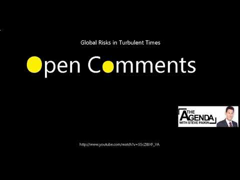 Open Comments - The Agenda - Global Risks in Turbulent Times
