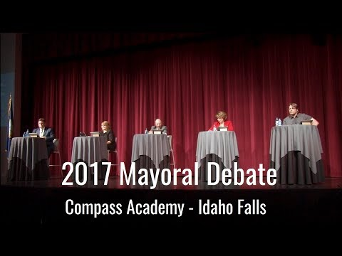 Idaho Falls 2017 Mayoral Debate - Hosted by Compass Academy