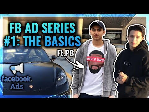 The Fundamentals Of Facebook Ads (FB AD SERIES: #1)