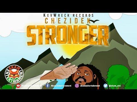 Chezidek - Stronger - January 2019 mp3