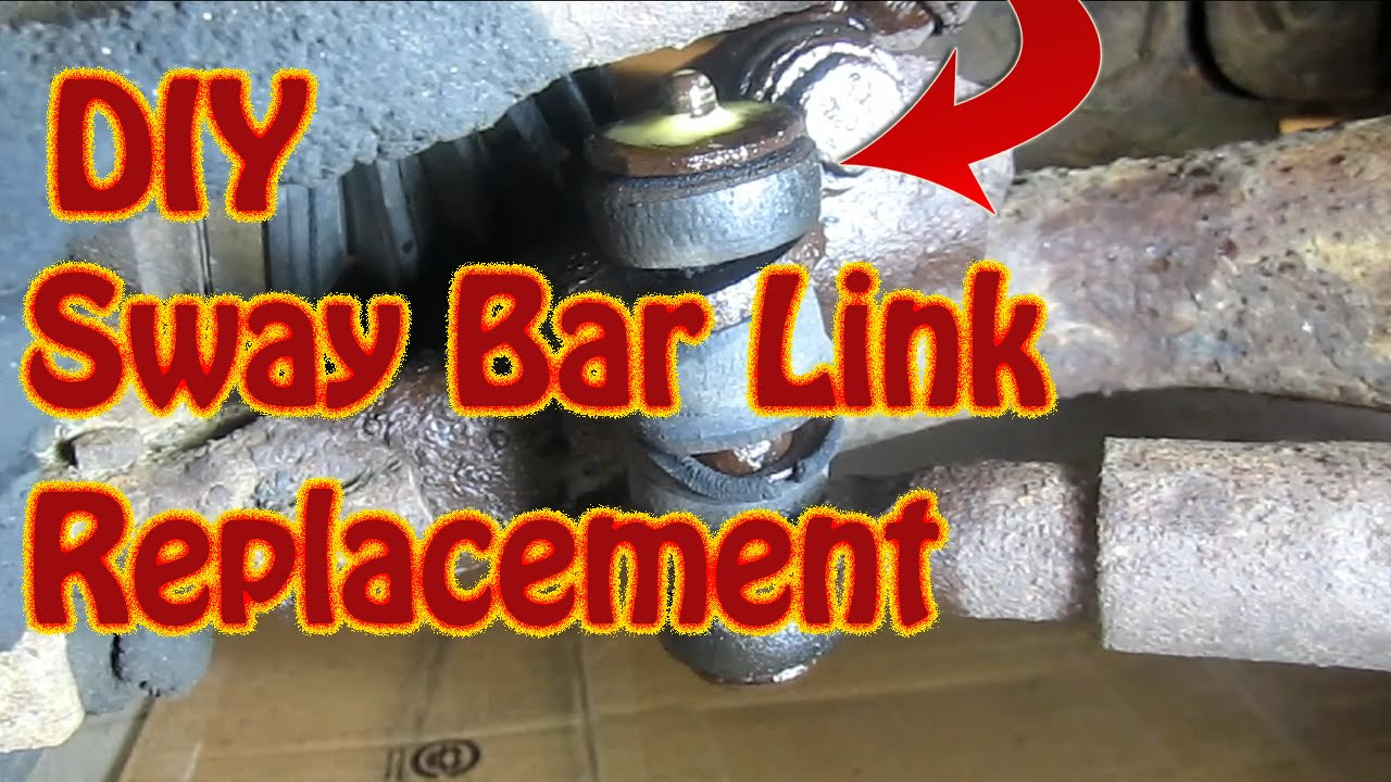 small resolution of diy how to replace sway bar links stabilizer bar link replacement front end replacement part 1 youtube
